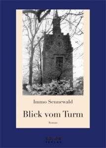 "Titelbild zu Immo Sennewald ""Blick vom Turm"""