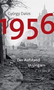 "Titelbild zu György Dalos ""1956"""