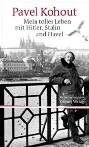 """Titel von Pavel Kohouts """"Mein tolles Leben mit Hitler, Stalin und Havel"""""""