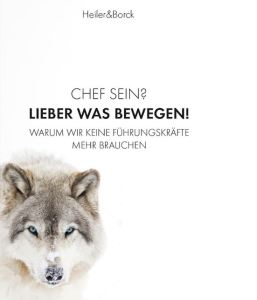 """Titel des Buches """"Chef sein? - Lieber was bewegen!"""""""