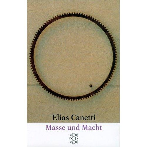 """Titel zu """"Masse und Macht"""" von Elias Canetti"""